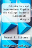 cover of Intro. and Intermediate Algebra for College Students (Looseleaf) - Wkkpprs (5th edition)