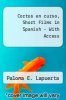 cover of Cortos En Curso, Short Films in Spanish with Myspanishlab with Pearson Etext -- Access Card Package