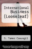 cover of International Business (Looseleaf) (4th edition)
