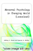 cover of Abnormal Psychology in Changing World (Looseleaf) (10th edition)