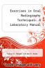 cover of Exercises in Oral Radiography Techniques: Laboratory Manual (4th edition)