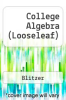 cover of College Algebra (Looseleaf) (7th edition)