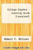 cover of College Algebra-Learning Guide (7th edition)