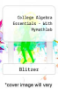 cover of College Algebra Essentials - With Mymathlab (5th edition)