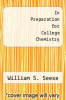 cover of In Preparation for College Chemistry