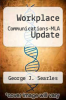 cover of Workplace Communications-MLA Update (7th edition)