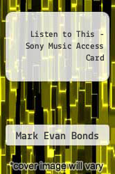 Listen to This - Sony Music Access Card Excellent Marketplace listings for  Listen to This - Sony Music Access Card  by Mark Evan Bonds starting as low as $45.11!