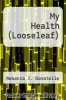 cover of My Health (LooseLeaf) (3rd edition)