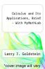 Calculus and Its Applications, Brief - With MyMathLab by Larry J. Goldstein - ISBN 9780134768656