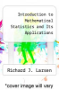 cover of Introduction to Mathematical Statistics and Its Applications