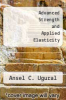 cover of Advanced Strength and Applied Elasticity (2nd edition)