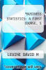 cover of BUSINESS STATISTICS: A FIRST COURSE, S