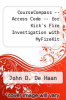 cover of CourseCompass -- Access Code -- for Kirk`s Fire Investigation with MyFireKit (7th edition)