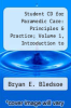 cover of Student CD for Paramedic Care: Principles & Practice; Volume 1, Introduction to Advanced Prehospital Care (3rd edition)