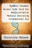 cover of MyMAKit Student Access Code Card for Administrative Medical Assisting (standalone) for Administrative Medical Assisting: Foundations and Practices