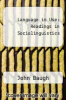 cover of Language in Use: Readings in Sociolinguistics