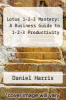 cover of Lotus 1-2-3 Mastery: A Business Guide to 1-2-3 Productivity