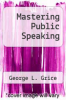 cover of Mastering Public Speaking (1st edition)