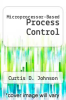 cover of Microprocessor-Based Process Control