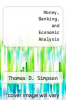 cover of Money, Banking, and Economic Analysis (3rd edition)