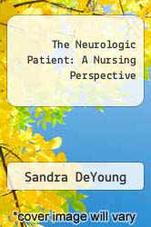 Cover of The Neurologic Patient: A Nursing Perspective EDITIONDESC (ISBN 978-0136114758)