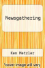 cover of Newsgathering (2nd edition)