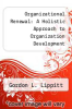 cover of Organizational Renewal: A Holistic Approach to Organization Development (2nd edition)