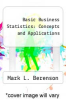 cover of Basic Business Statistics : Concepts and Applications