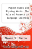 cover of Pigeon-Birds and Rhyming Words: The Role of Parents in Language Learning