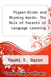 Cover of Pigeon-Birds and Rhyming Words: The Role of Parents in Language Learning EDITIONDESC (ISBN 978-0136628750)