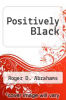 cover of Positively Black
