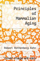 Cover of Principles of Mammalian Aging EDITIONDESC (ISBN 978-0137094363)