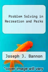 Cover of Problem Solving in Recreation and Parks EDITIONDESC (ISBN 978-0137116485)