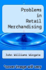 cover of Problems in Retail Merchandising (6th edition)