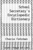 cover of School Secretary`s Encyclopedic Dictionary