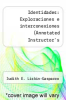 cover of Identidades: Exploraciones e interconexiones (Annotated Instructor`s Edition) (Paperback)