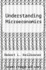 cover of Understanding Microeconomics (6th edition)