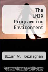 Cover of The UNIX Programming Environment EDITIONDESC (ISBN 978-0139376993)