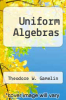 cover of Uniform Algebras