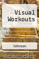 Visual Workouts Excellent Marketplace listings for  Visual Workouts  by Johnson starting as low as $9.64!