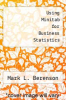 cover of Using Minitab for Business Statistics