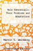 cover of Male Homosexuals: Their Problems and Adaptations