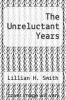 cover of The Unreluctant Years