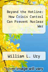 Cover of Beyond the Hotline: How Crisis Control Can Prevent Nuclear War EDITIONDESC (ISBN 978-0140088632)