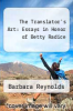 cover of The Translator`s Art: Essays in Honor of Betty Radice