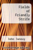 cover of Fields of Friendly Strife