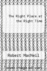 Cover of The Right Place at the Right Time EDITIONDESC (ISBN 978-0140131208)