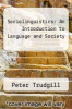 cover of Sociolinguistics: An Introduction to Language and Society (2nd edition)