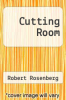 cover of Cutting Room