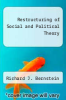 cover of Restructuring of Social and Political Theory